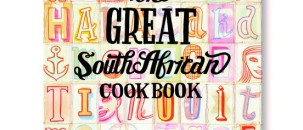 The Great South African Cookbook + WIN!