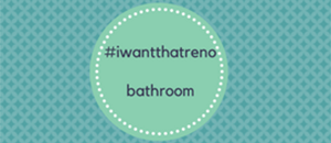 #iwantthatreno Bathroom Reveal