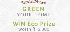 WIN  a R500 Faithful to Nature Voucher PLUS enter their R16k Giveaway