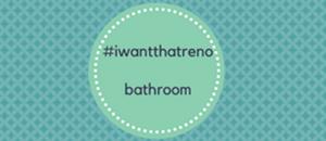 #iwantthatreno Bathroom Reveal